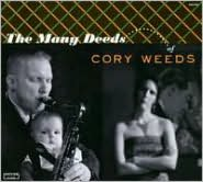 The Many Deeds of Cory Weeds