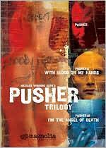 Pusher Trilogy