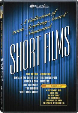 A Collection of 2006 Academy Award® Nominated Short Films