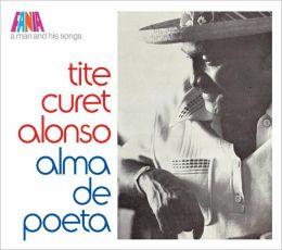 A Man and His Songs: Alma de Poeta