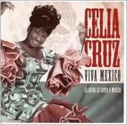 Viva Mexico: La Reina de la Canta a Mexico