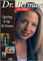 Dr. Laura Berman: Spicing It Up at Home