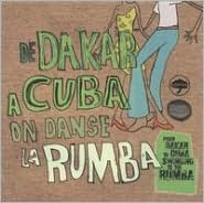 From Dakar to Cuba: Swinging to the Rumba Beat