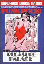 Grindhouse Double Feature: Punk Rock/Pleasure Palace