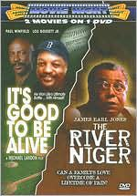 River Niger/It's Good to Be Alive