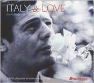 Italy & Love: Latin Lover Attitude
