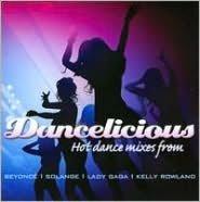 Dancelicious: Hot Dance Mixes