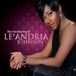 The Awakening of Le'Andria Johnson