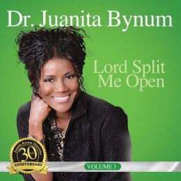 Lord, Split Me Open, Vol. 3