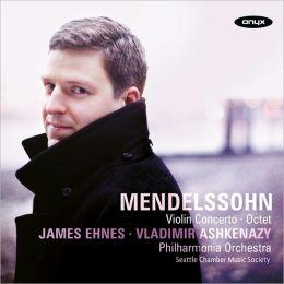 Mendelssohn: Violin Concerto; Octet