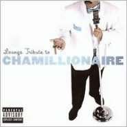 Lounge Tribute to Chamillionaire