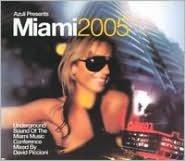 Miami 2005: Unmixed