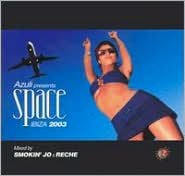 Space: Ibiza 2003 (Mixed by Smokin Jo and Richie)