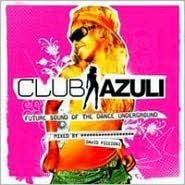 Club Azuli: The Future Sound of the Dance underground