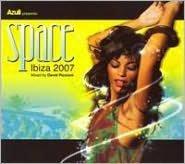 Space Ibiza 2007 [Bonus DVD] [Deluxe]
