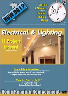 How Do I: Electrical and Lighting