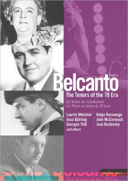 Belcanto: The Tenors of the 78 Era, Part II