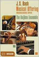 Kuijken Ensemble: Musical Offering