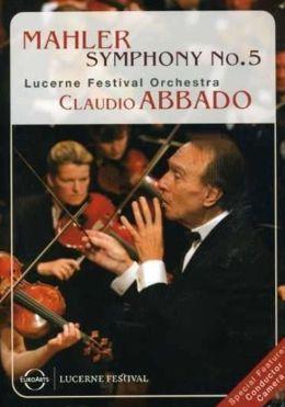Claudio Abbado: Mahler - Symphony No. 5