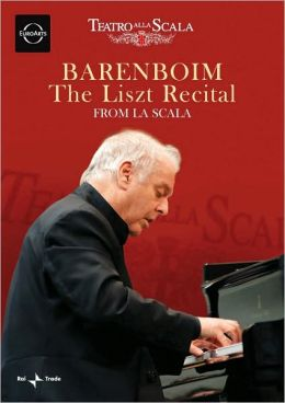 Daniel Barenboim: The Liszt Recital from La Scala