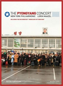 New York Philharmonic: the Pyongyang Concert