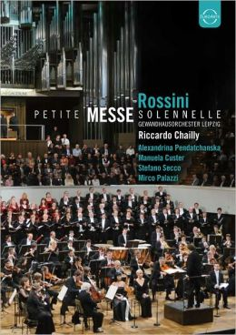 Gewandhausorchester Leipzig/Riccardo Chailly: Rossini - Petite Messe Solennelle