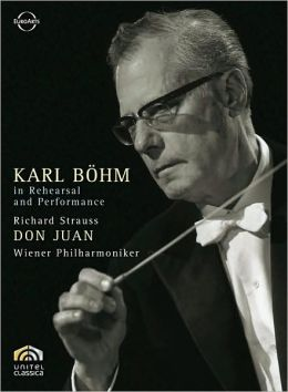 Karl Bohm in Rehearsal and Performance: Don Juan