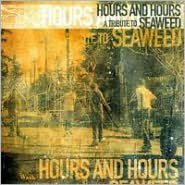 Hours and Hours: A Tribute to Seaweed