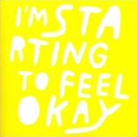 I'm Starting To Feel Okay, Vol. 5