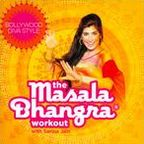 The Masala Bhangra Workout with Sarina Jain: Bollywood Diva Style