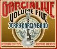 CD Cover Image. Title: Garcia Live, Vol. 5: December 31st, 1975 Keystone Berkeley, Artist: Jerry Garcia Band