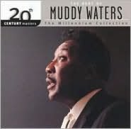 Best of Muddy Waters: 20th Century Masters
