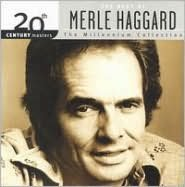 20th Century Masters - The Millennium Collection: The Best of Merle Haggard