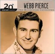20th Century Masters - The Millennium Collection: The Best of Webb Pierce
