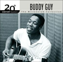 20th Century Masters - The Millennium Collection: The Best of Buddy Guy