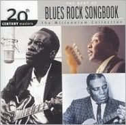 Blues-Rock Songbook: Millennium Collection - 20th Century Masters