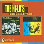 Under Glass/The Hi-Lo's, I Presume