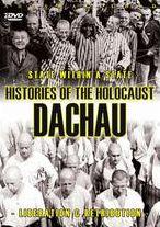 Histories of the Holocaust: Dachau