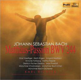 Johannn Sebastian Bach: Matthäus-Passion BWV 244