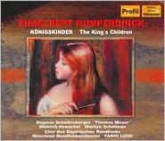 Humperdinck: Königskinder (The King's Children)