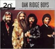 20th Century Masters - The Millennium Collection: The Best of the Oak Ridge Boys