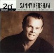 Best of Sammy Kershaw: 20th Century Masters: The Millennium Collection