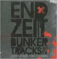 Endzeit Bunkertracks: Act IV
