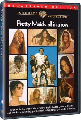 Pretty Maids All in a Row
