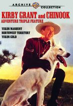 Kirby Grant and Chinook Adventure Triple Feature