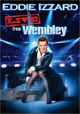 Eddie Izzard: Live from Wembley