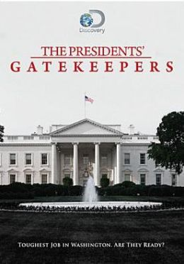 The Presidents' Gatekeepers