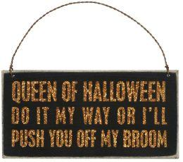 Queen of Halloween Plaque 6