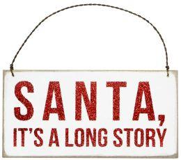 Santa, It's A Long Story Plaque Hanging Door Sign 6