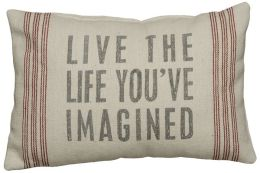 Live the Life You've Imagined Pillow 15'' x 10''